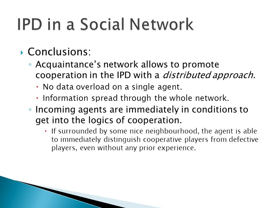 IPD in a Social Network Conclusions: