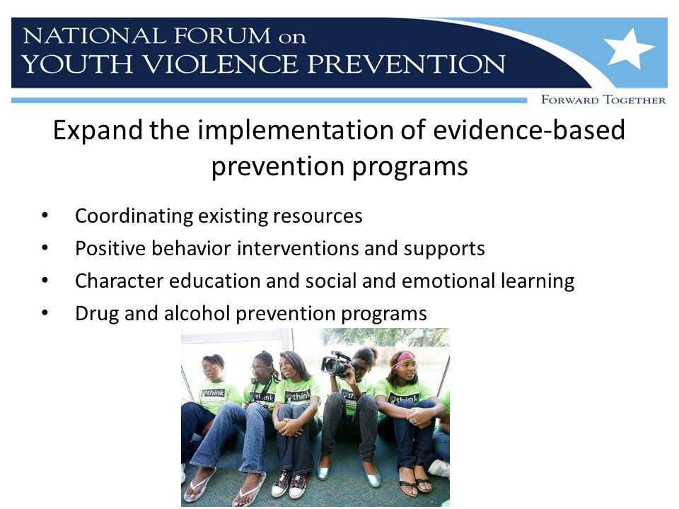 Expand the implementation of evidence-based prevention programs