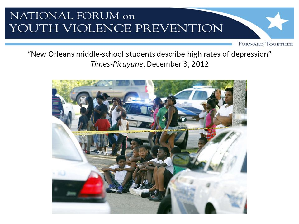 New Orleans middle-school students describe high rates of depression Times-Picayune, December 3, 2012