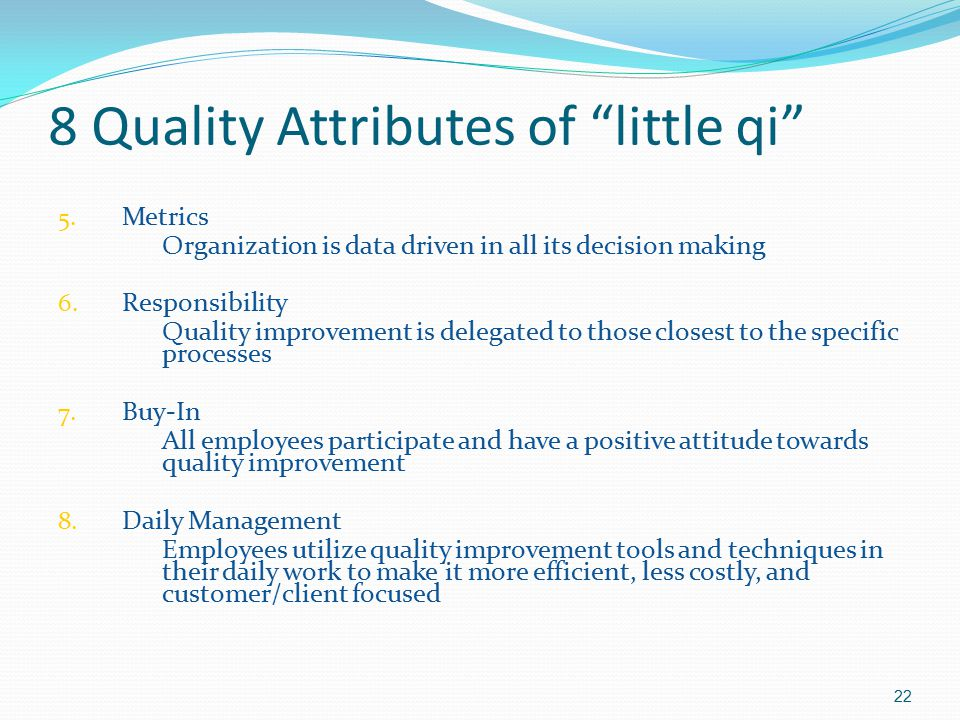 8 Quality Attributes of little qi