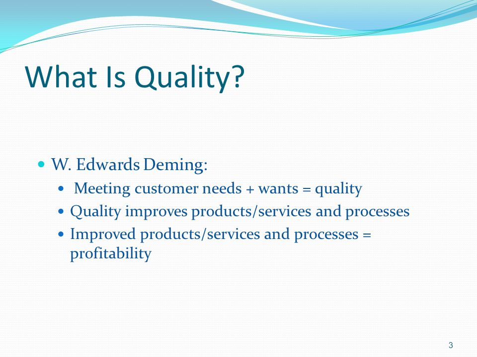 What Is Quality W. Edwards Deming: