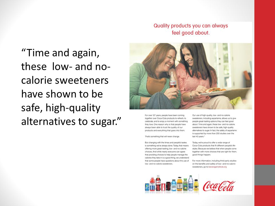 Time and again, these low- and no-calorie sweeteners have shown to be safe, high-quality alternatives to sugar.