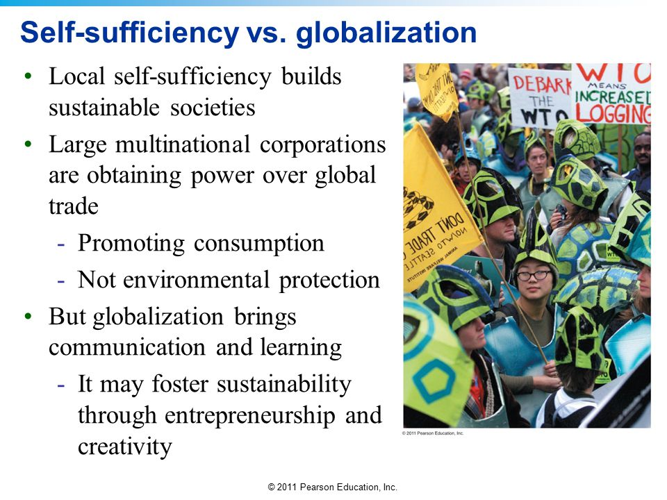 Self-sufficiency vs. globalization