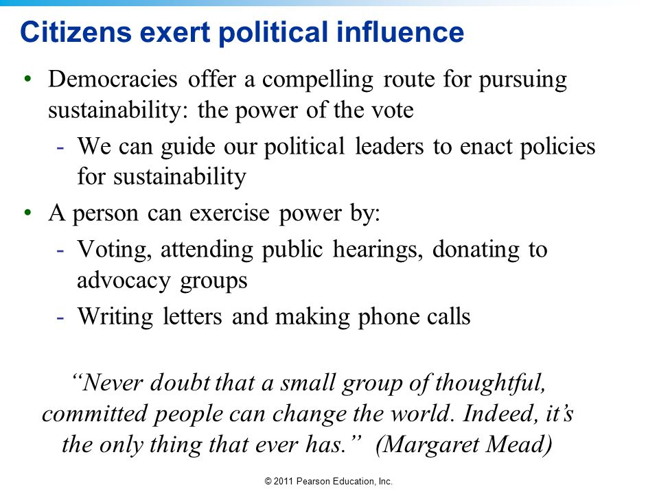 Citizens exert political influence