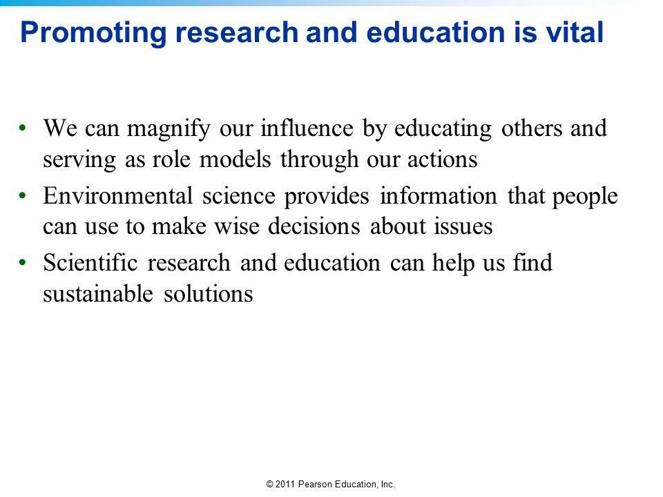 Promoting research and education is vital