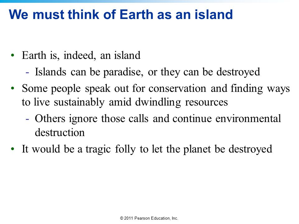 We must think of Earth as an island