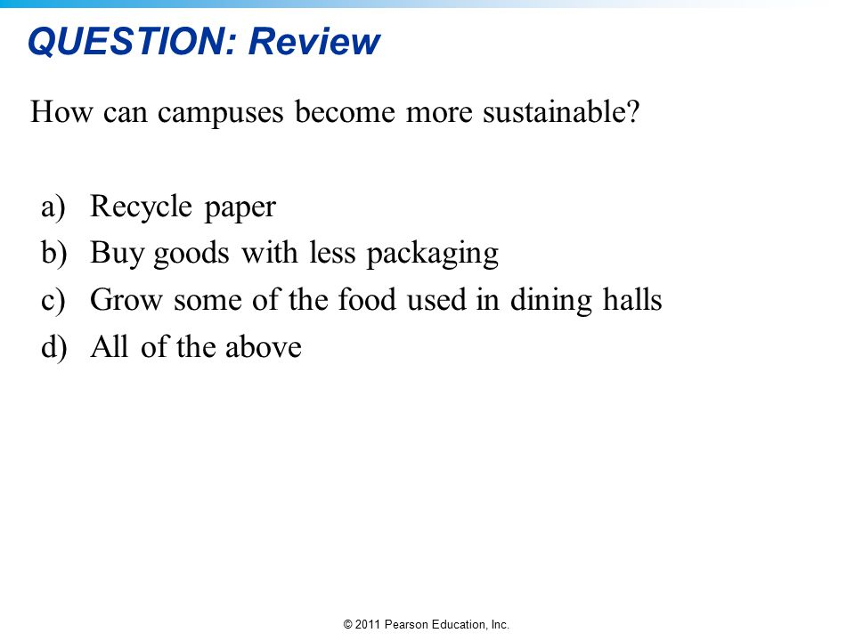 QUESTION: Review How can campuses become more sustainable