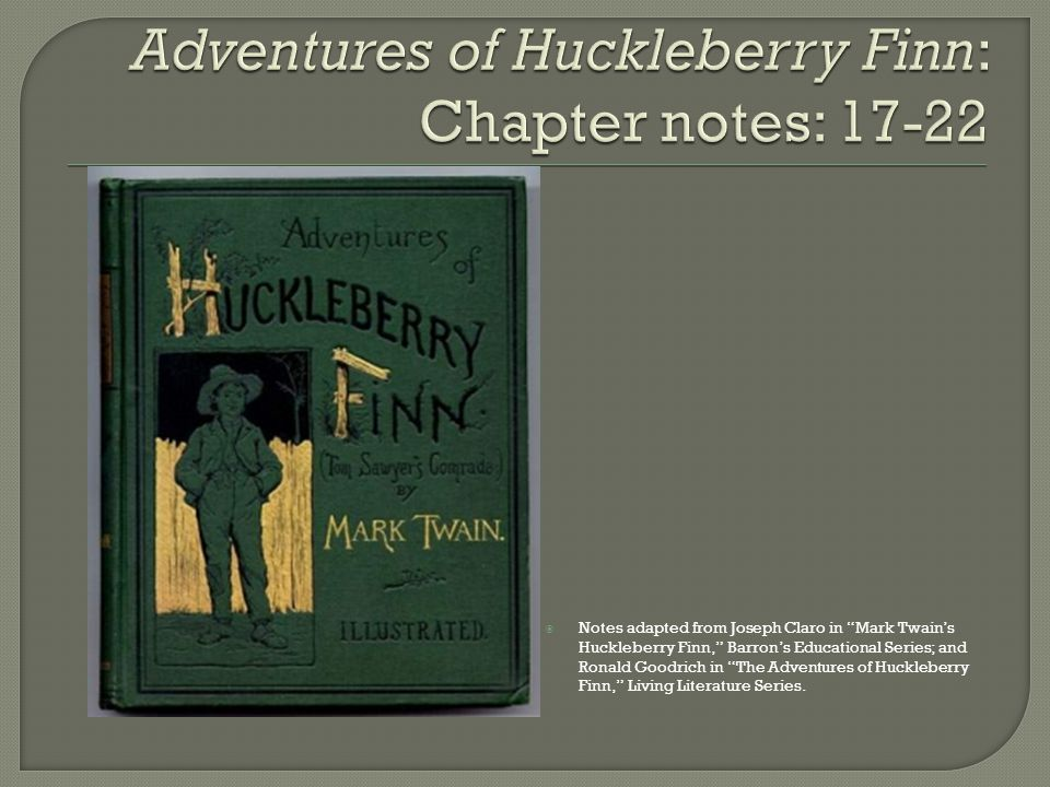 dialectical journal for the adventures of huckleberry finn The adventures of huckleberry finn has been a source of controversy since its publication in 1884.