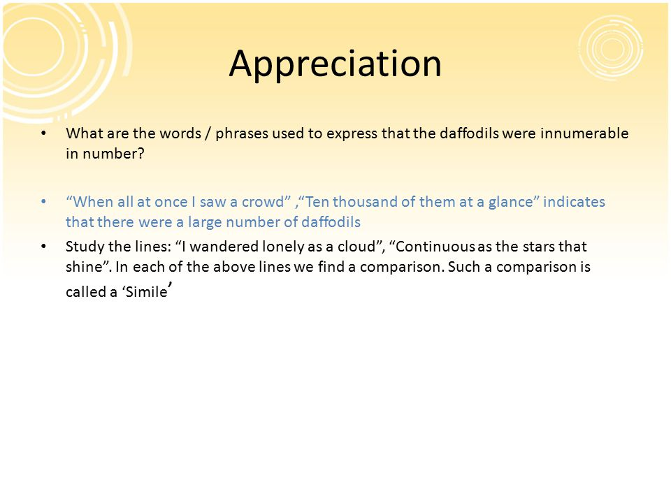 Appreciation What are the words / phrases used to express that the daffodils were innumerable in number