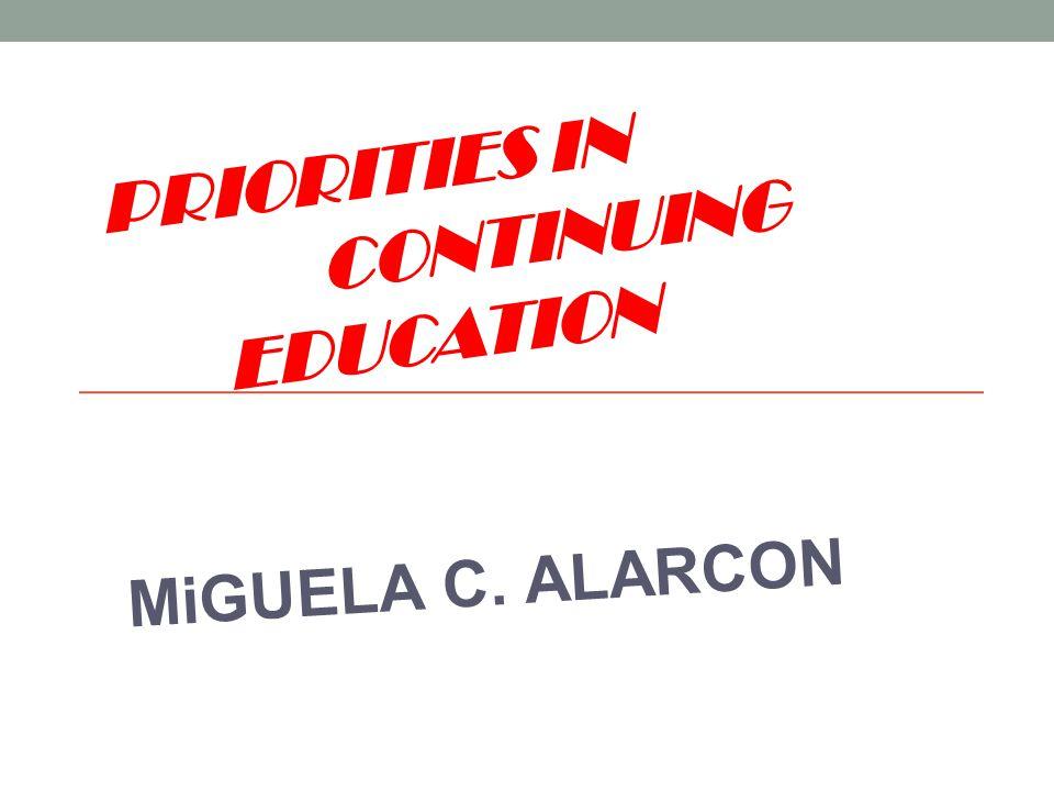 Priorities in continuing education