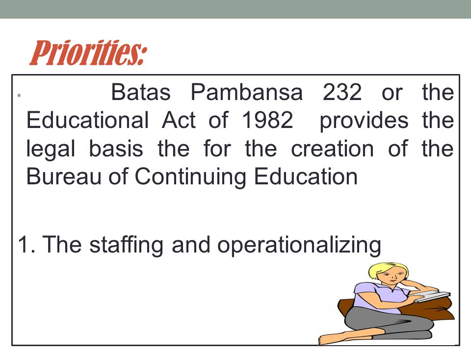 Priorities: 1. The staffing and operationalizing