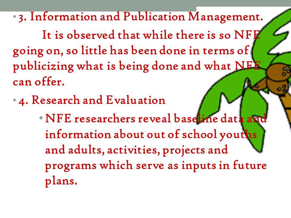 3. Information and Publication Management.