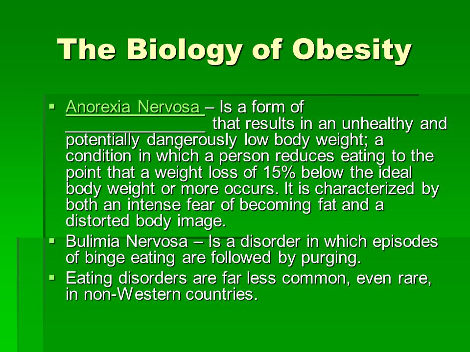 The Biology of Obesity