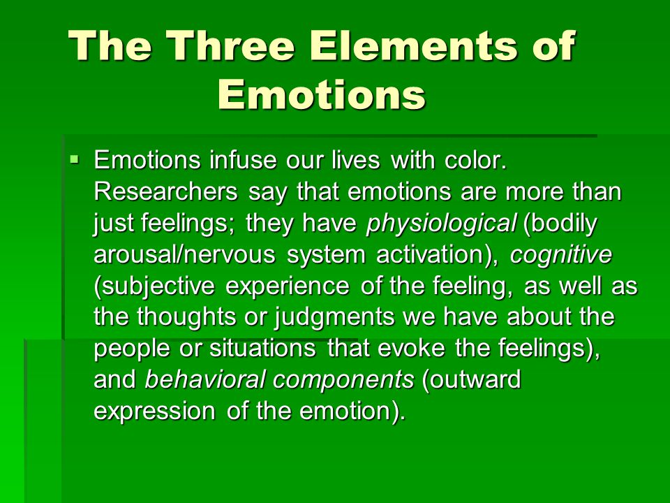 The Three Elements of Emotions