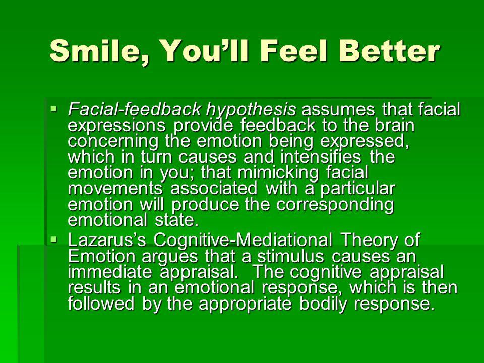 Smile, You'll Feel Better