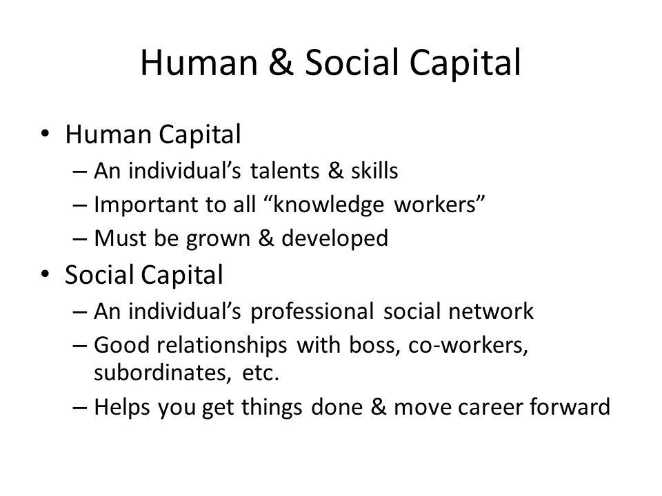 Human & Social Capital Human Capital Social Capital