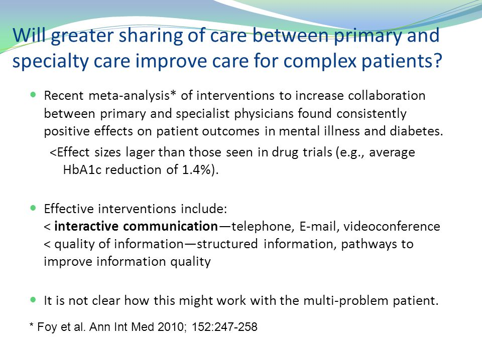 Will greater sharing of care between primary and specialty care improve care for complex patients