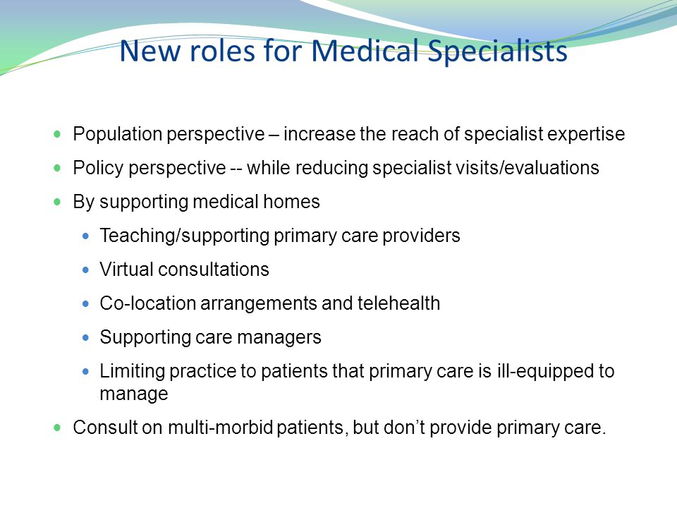 New roles for Medical Specialists
