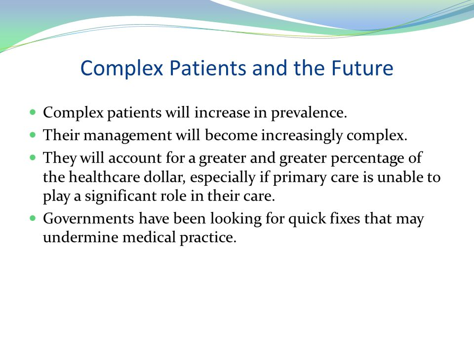 Complex Patients and the Future