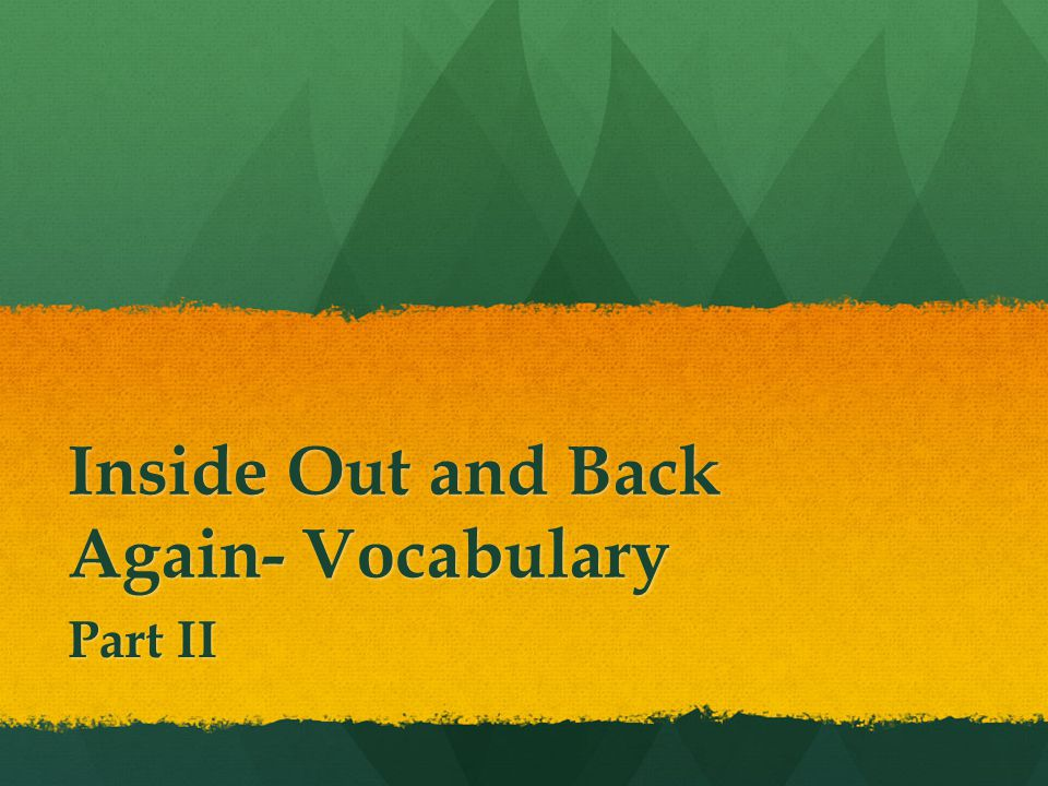 Inside Out and Back Again- Vocabulary