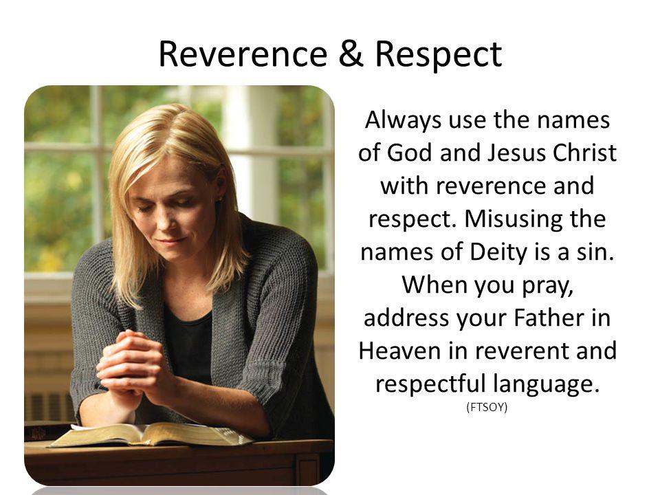 Reverence & Respect