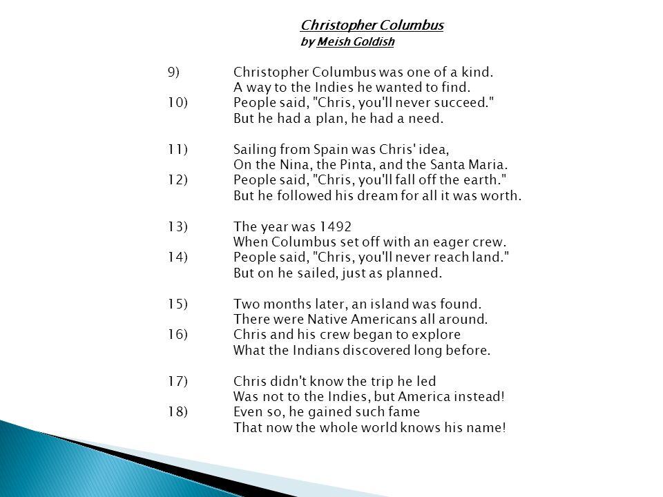 Christopher Columbus. by Meish Goldish 9)