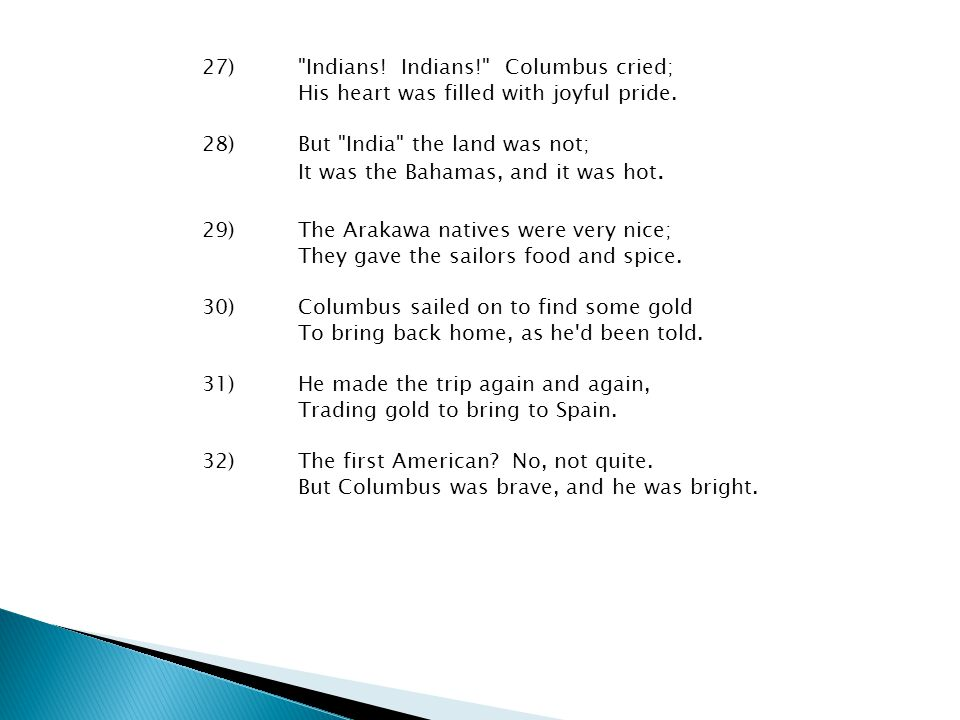 27). Indians. Indians. Columbus cried;