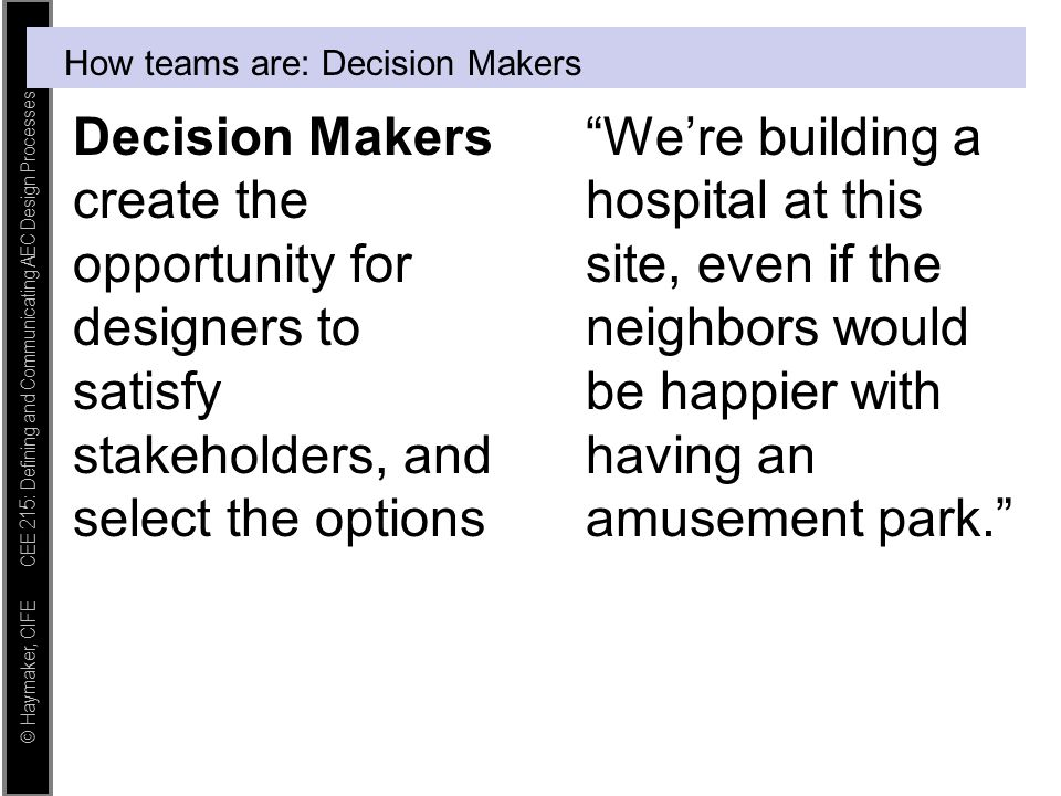How teams are: Decision Makers