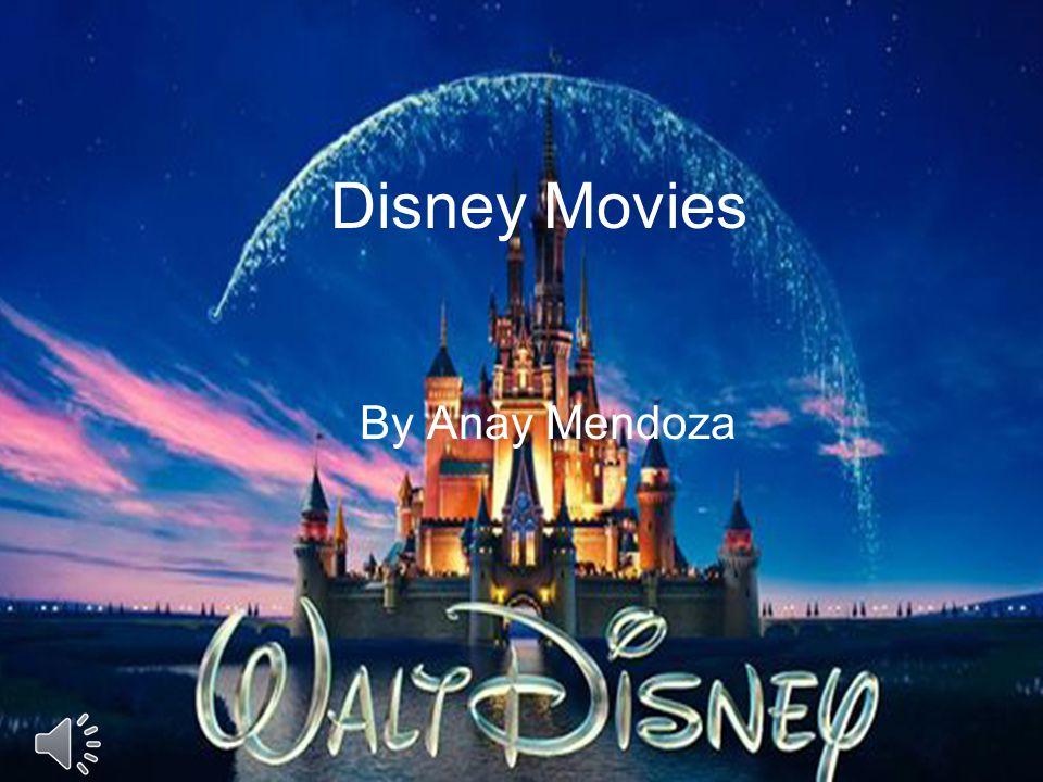 Disney Movies By Anay Mendoza