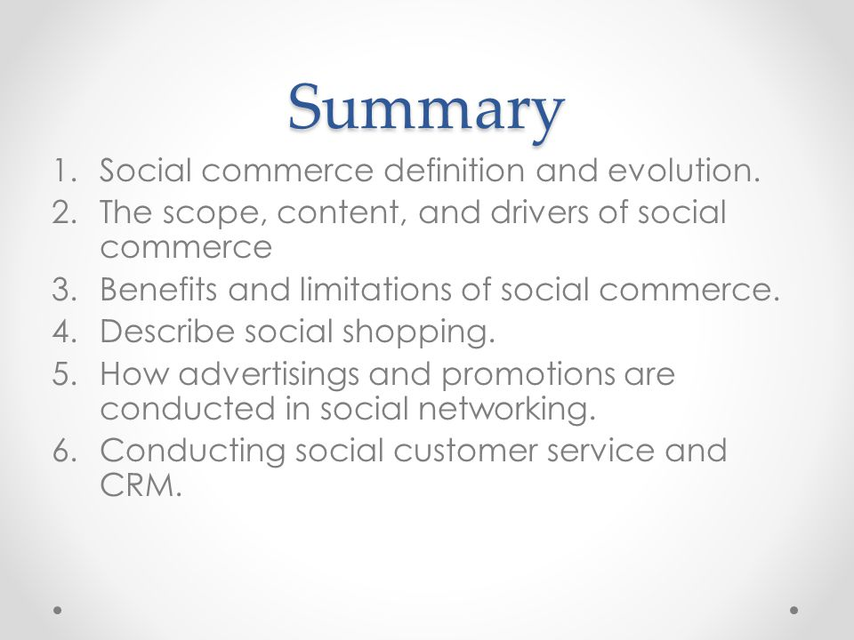 Summary Social commerce definition and evolution.