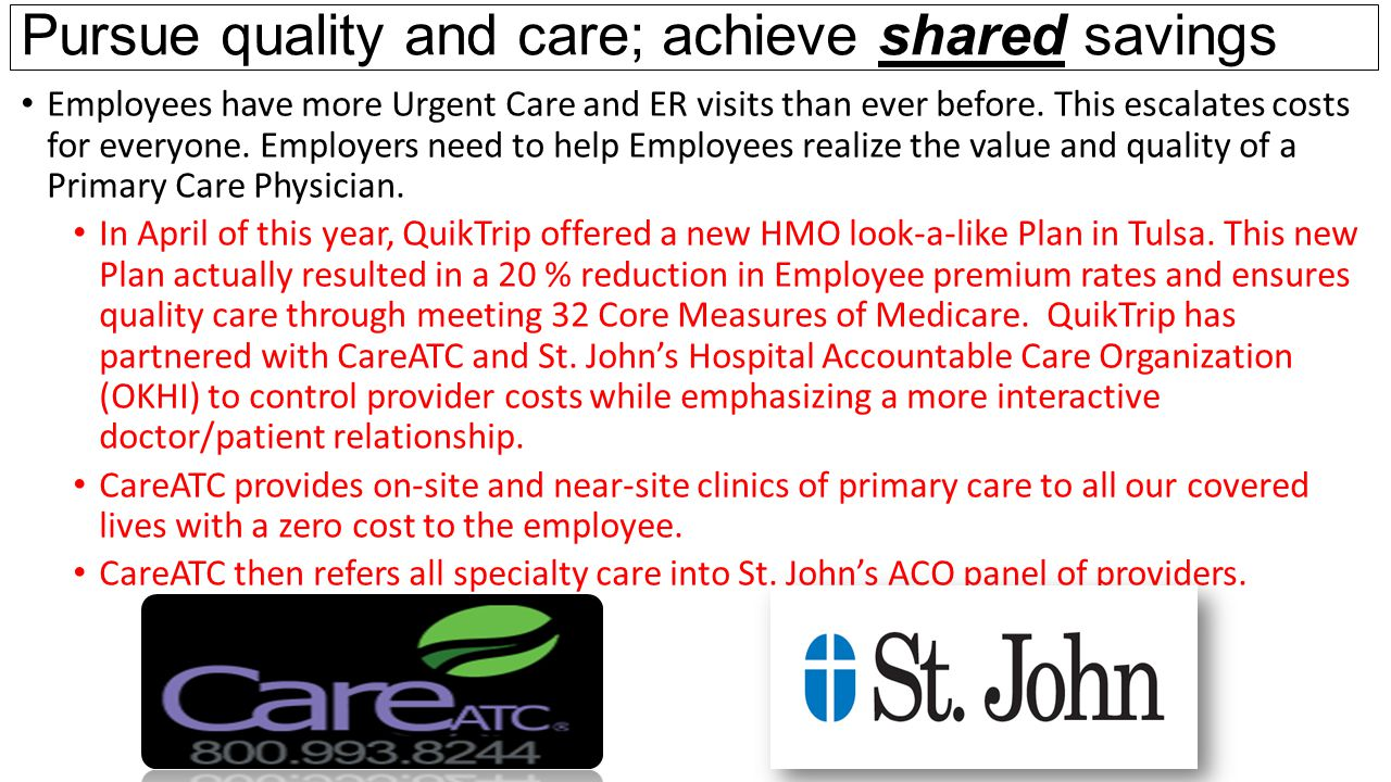 Pursue quality and care; achieve shared savings