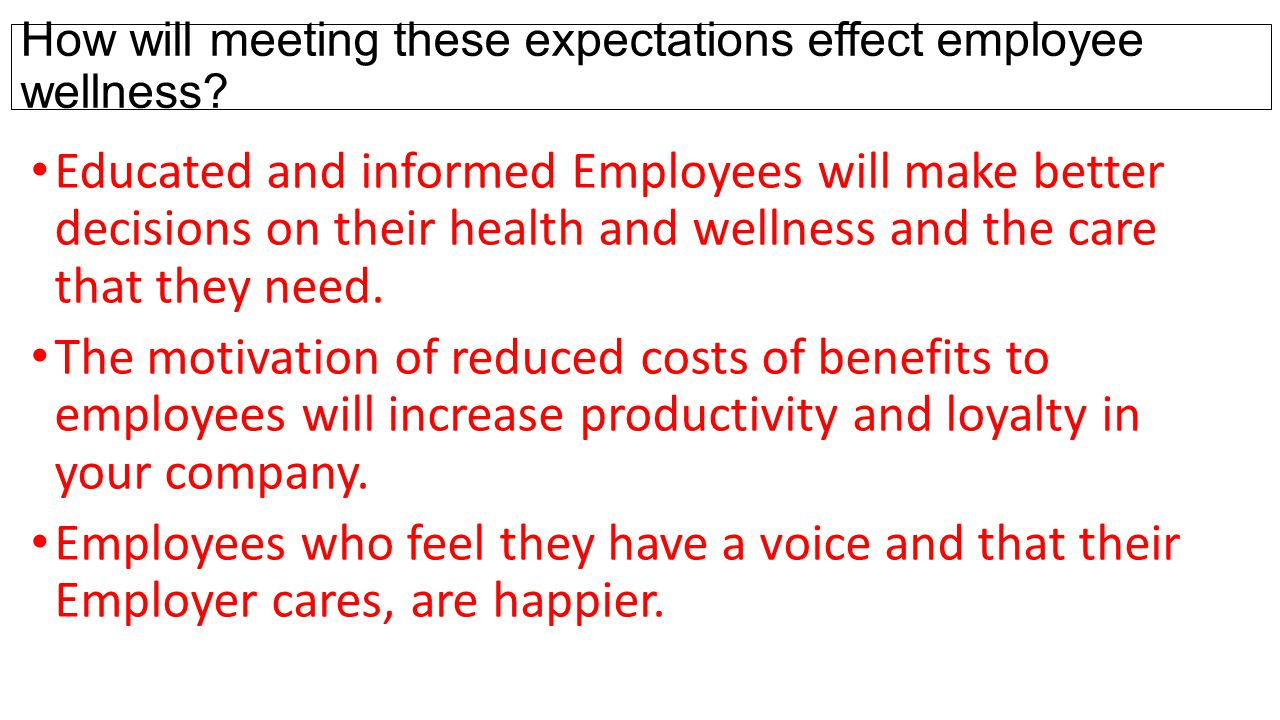 How will meeting these expectations effect employee wellness