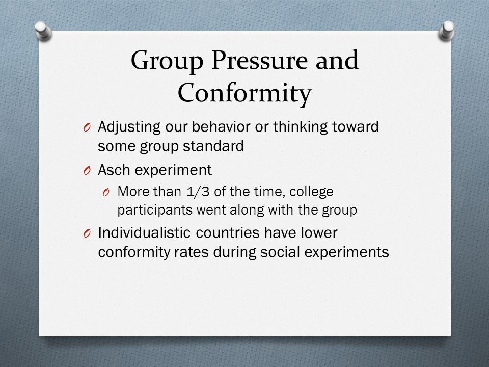 Group Pressure and Conformity