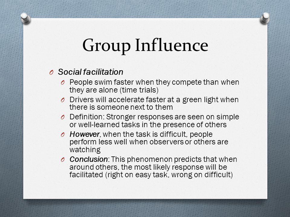 Group Influence Social facilitation
