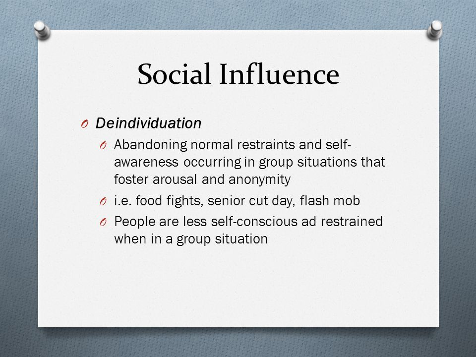 Social Influence Deindividuation