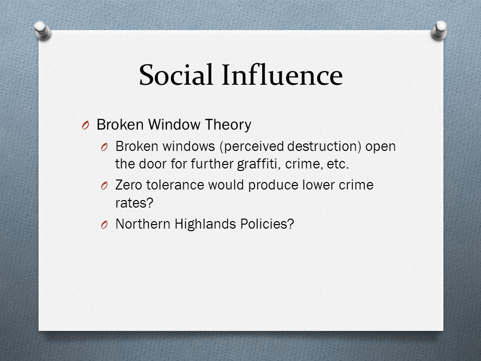 Social Influence Broken Window Theory