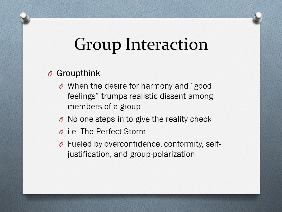 Group Interaction Groupthink