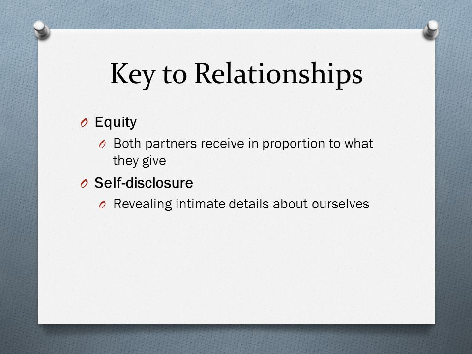 Key to Relationships Equity Self-disclosure