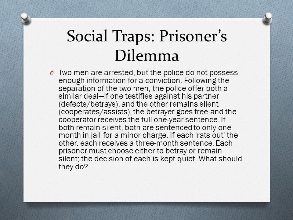 Social Traps: Prisoner's Dilemma