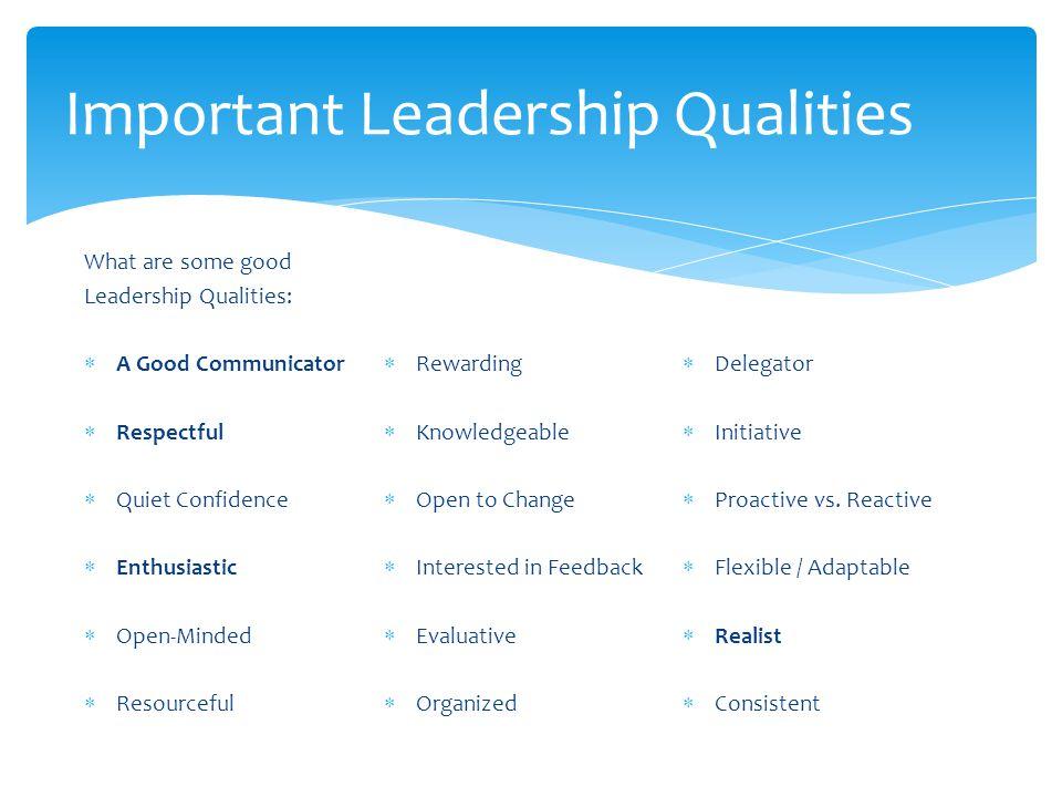 Important Leadership Qualities