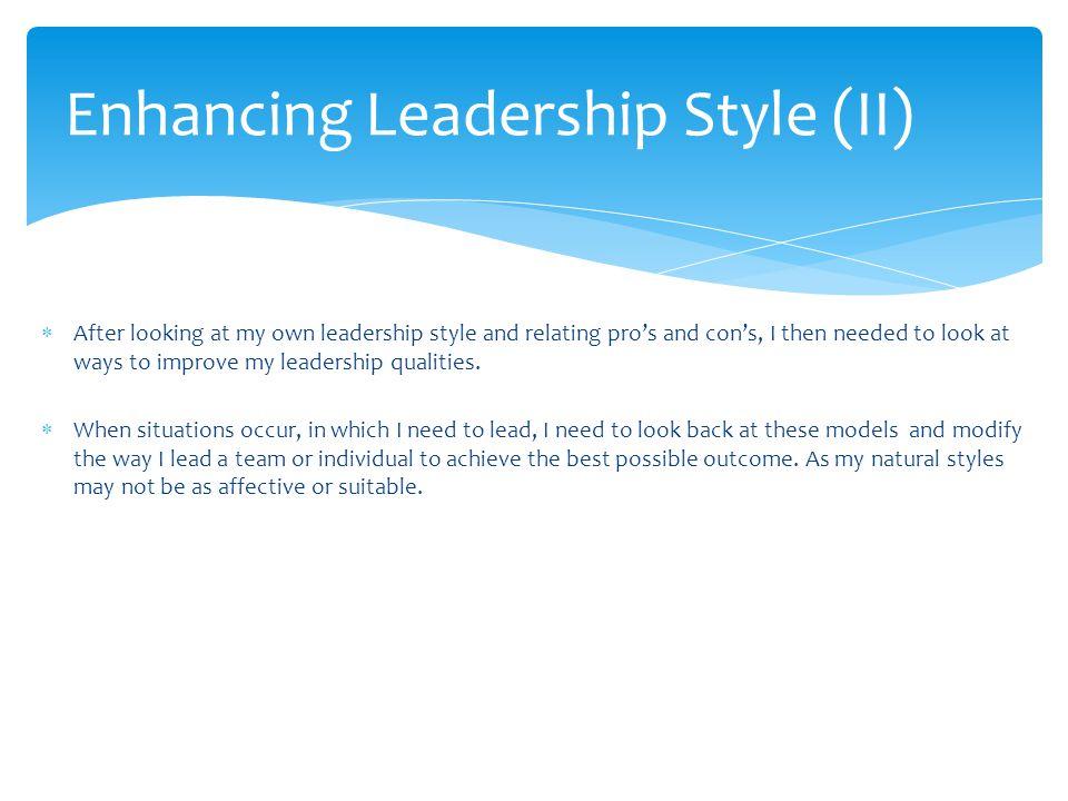 Enhancing Leadership Style (II)
