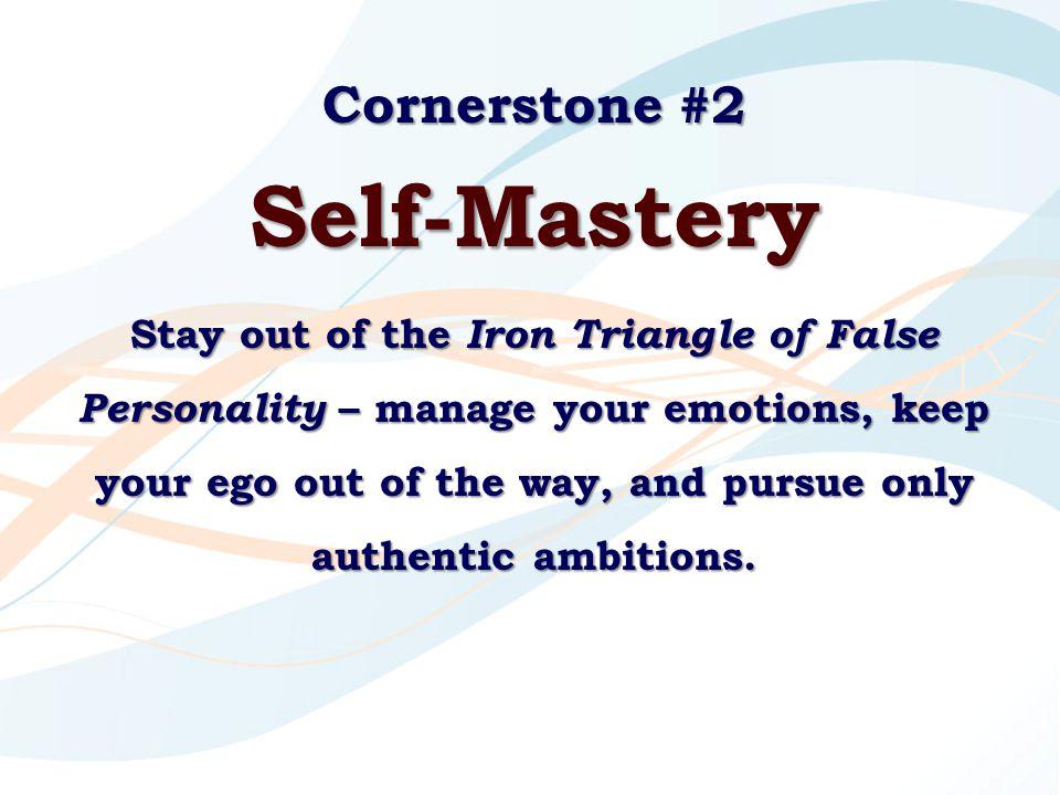 Self-Mastery Cornerstone #2