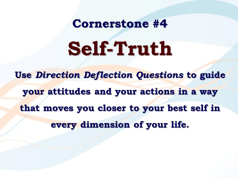 Self-Truth Cornerstone #4