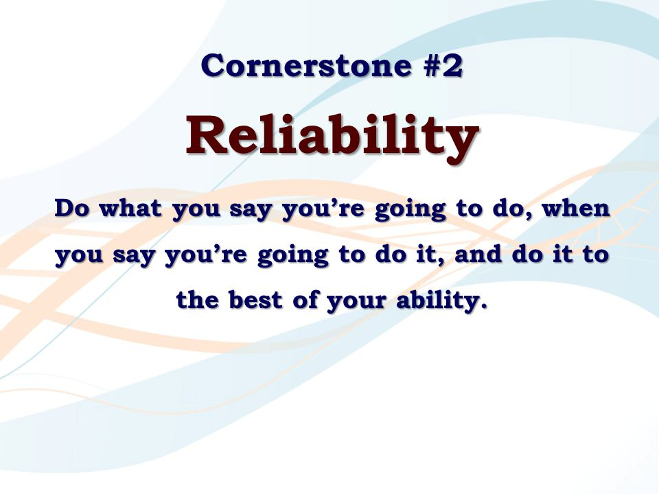 Reliability Cornerstone #2