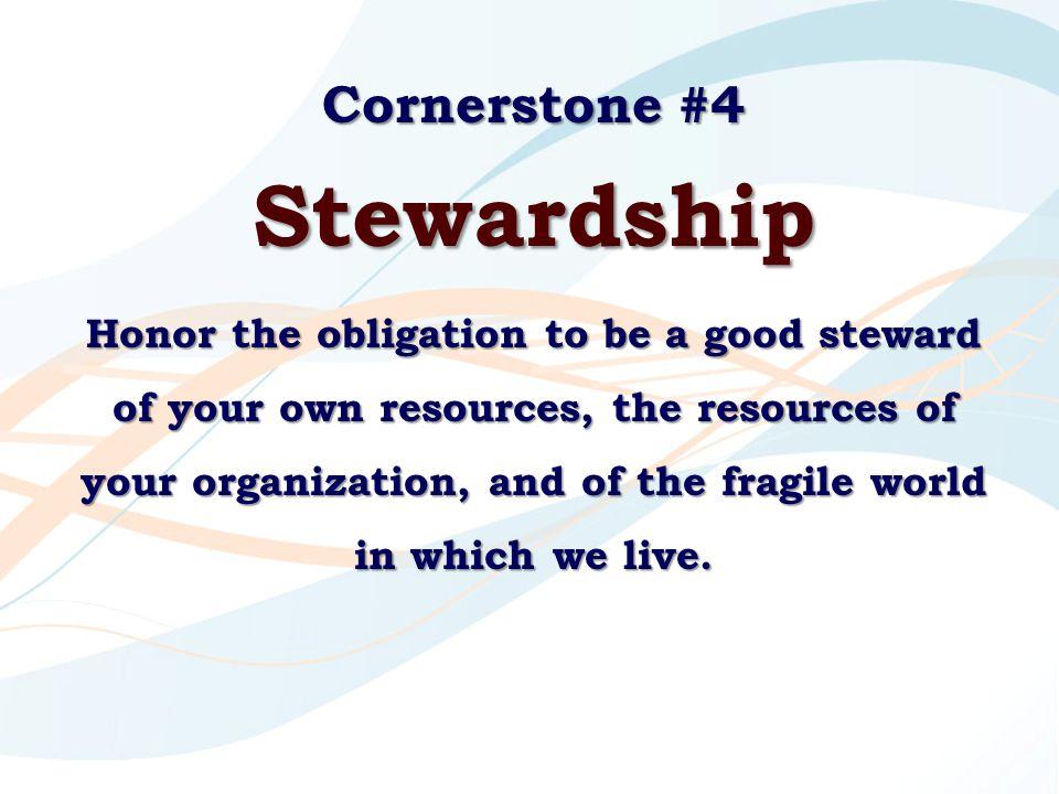 Stewardship Cornerstone #4