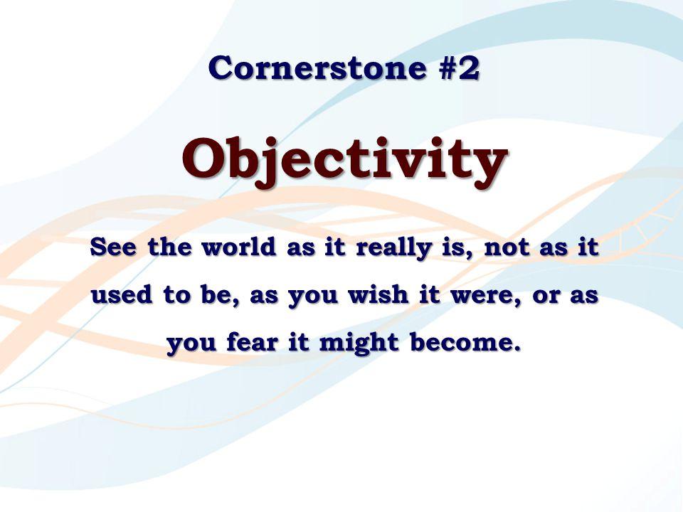 Objectivity Cornerstone #2