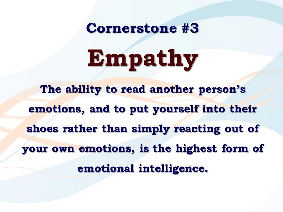 Cornerstone #3 Empathy.