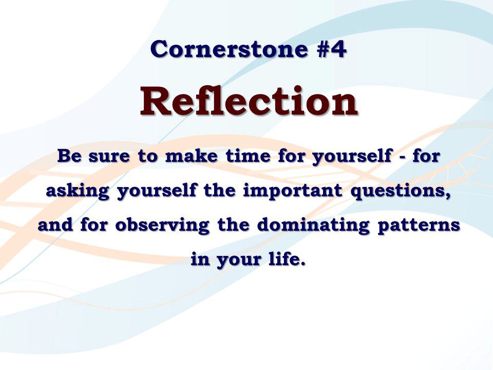 Reflection Cornerstone #4