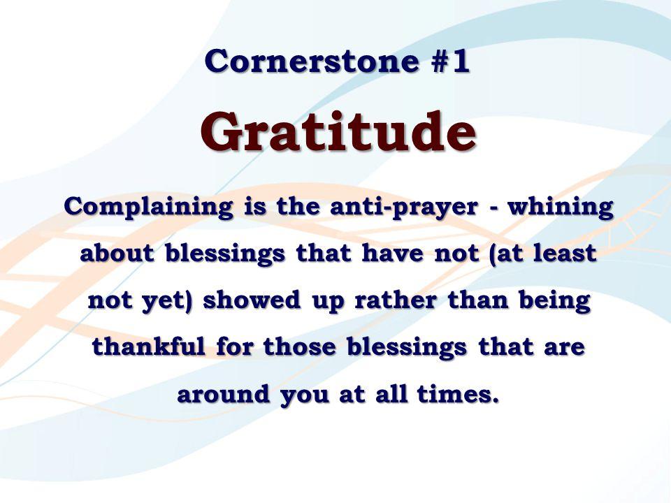 Gratitude Cornerstone #1