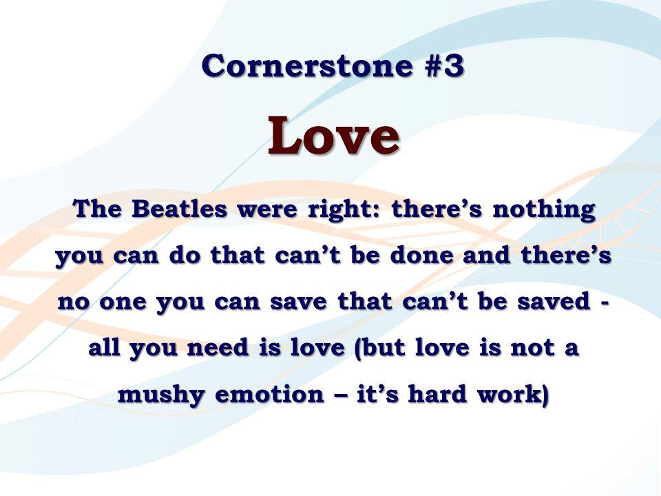 Cornerstone #3 Love.